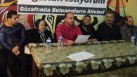 Gözaltındakilerin aileleri yetkililere seslendi:
