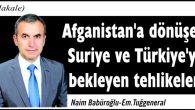 Afganistan'a dönüşen Suriye ve Türkiye'yi bekleyen tehlikeler