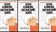 """""""Anneannenize Anlatır Gibi: 2008 Küresel Ekonomik Krizi"""""""