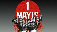 """Bugün """"1 Mayıs İşçi Bayramı"""""""