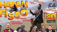 """""""Hasan Fisso"""" adlı film bir hafta sonra Gösterimde  …"""