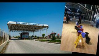 Hatay Havalimanı tavanından akan SU ile: