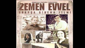 """""""Zemen Evvel"""" Filmi"""
