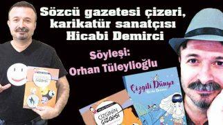 Sözcü gazetesi çizeri, karikatür sanatçısı Hicabi Demirci: