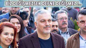 """Defne'de DSP Adayı Güzelyurt """"değişim"""" diyor"""
