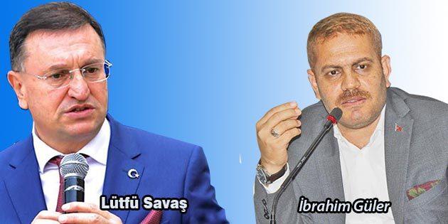Savaş, rakibi AKP Adayı İbrahim Güler'i eleştirdi:
