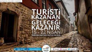 Antakya'nın Turizm Haftası