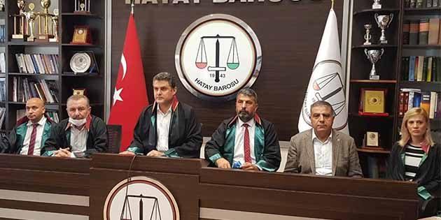 Hatay Baro Başkanı Av. Dönmez'den gözaltı sonrası açıklama: