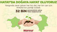 Mansur Yavaş'tan Hatay'a 32 Bin Fidanlık Destek
