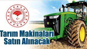 Tarım Makinaları Satın Alınacak