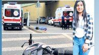 Fatma, motor kazasında öldü…
