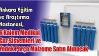 6 Kalem Medikal Gaz Sistemleri ve Yedek Parça Malzeme Satın Alınacak