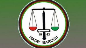 Hatay Barosu'nun…